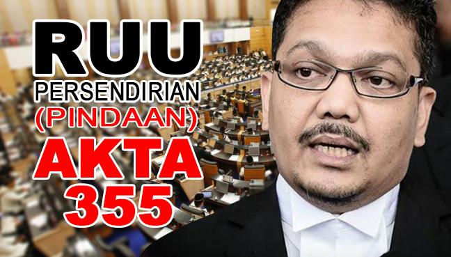 RUU Persendirian pindaan Akta 355 bukan langkah tergesa-gesa
