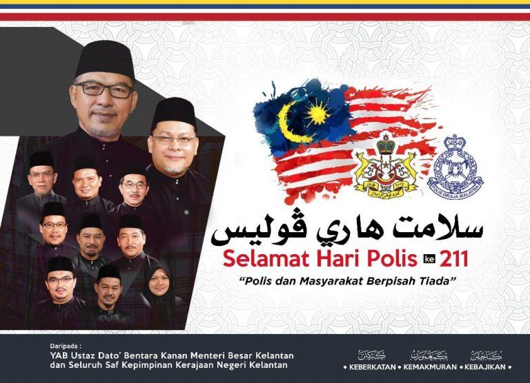 Kenyataan MB Kelantan sempena Hari Polis Ke-211