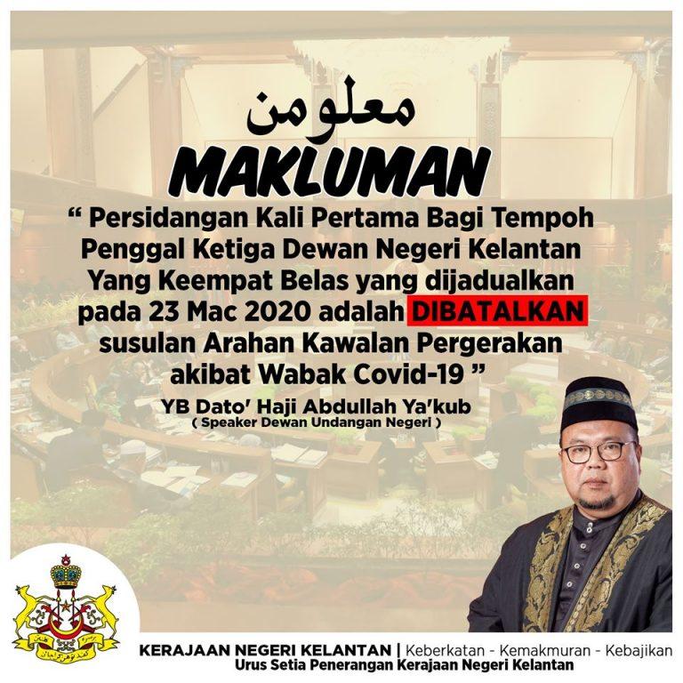 Sidang DUN Kelantan dibatalkan