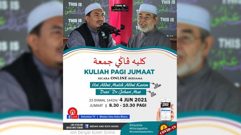 🔴 LIVE Kuliah Dhuha Jumaat Medan Ilmu- 4 Jun 2021