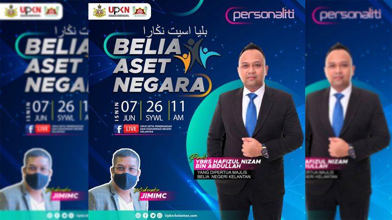 LIVE @UPKN- PERSONALITI EDISI 1: BELIA ASET NEGARA: 7 JUN 2021
