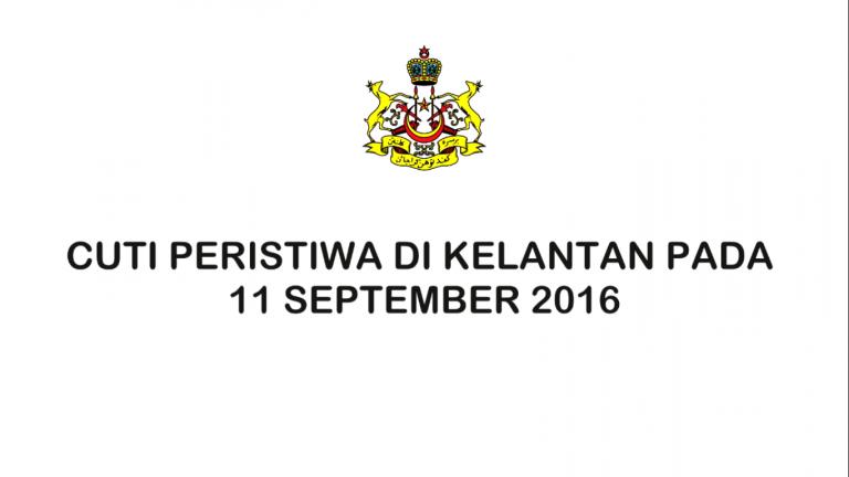 Kelantan Cuti Peristiwa Pada 11 September 2016