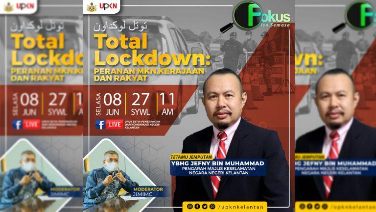LIVE @UPKN- FOKUS EDISI 1- LOCKDOWN: PERANAN MKN, KERAJAAN DAN RAKYAT: 8 JUN 2021